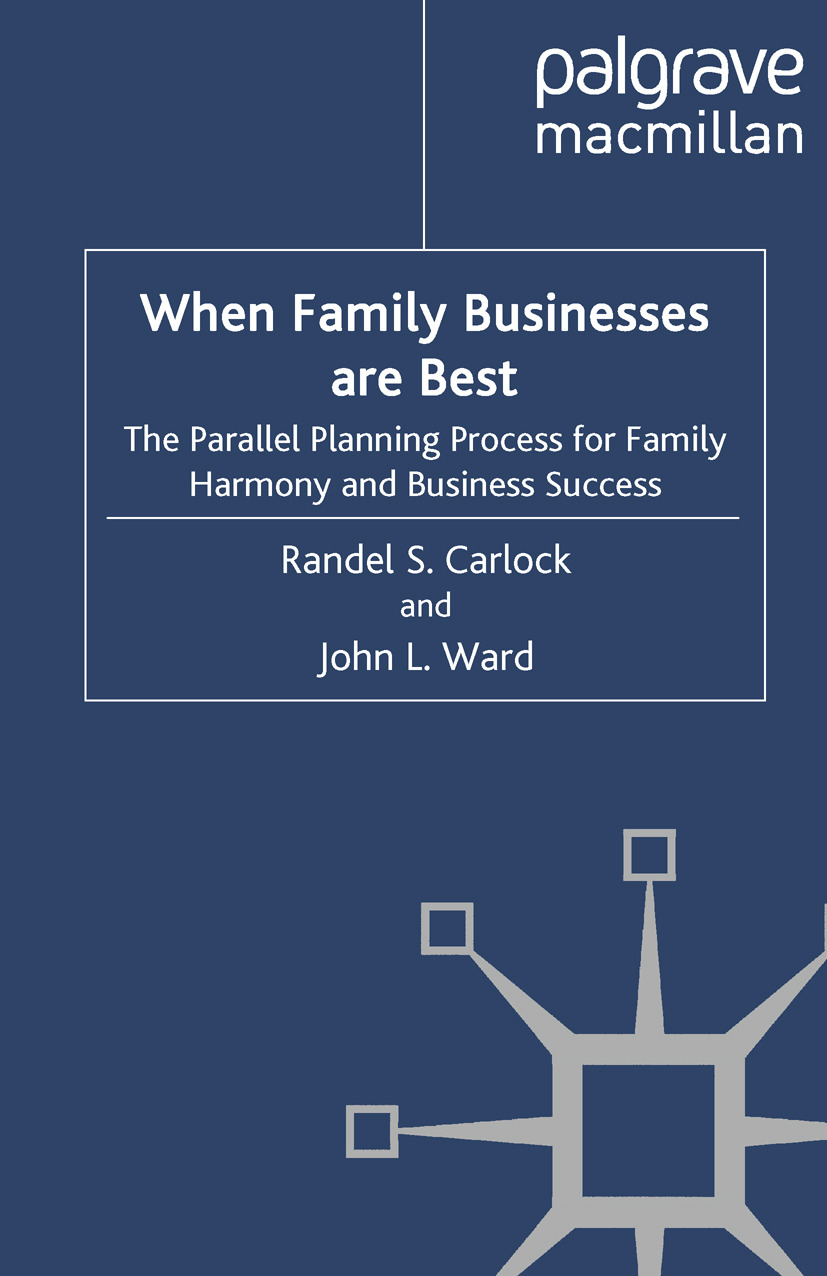 Carlock, Randel S. - When Family Businesses are Best, ebook