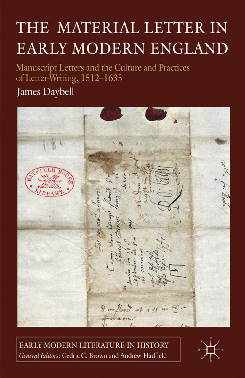 Daybell, James - The Material Letter in Early Modern England, ebook