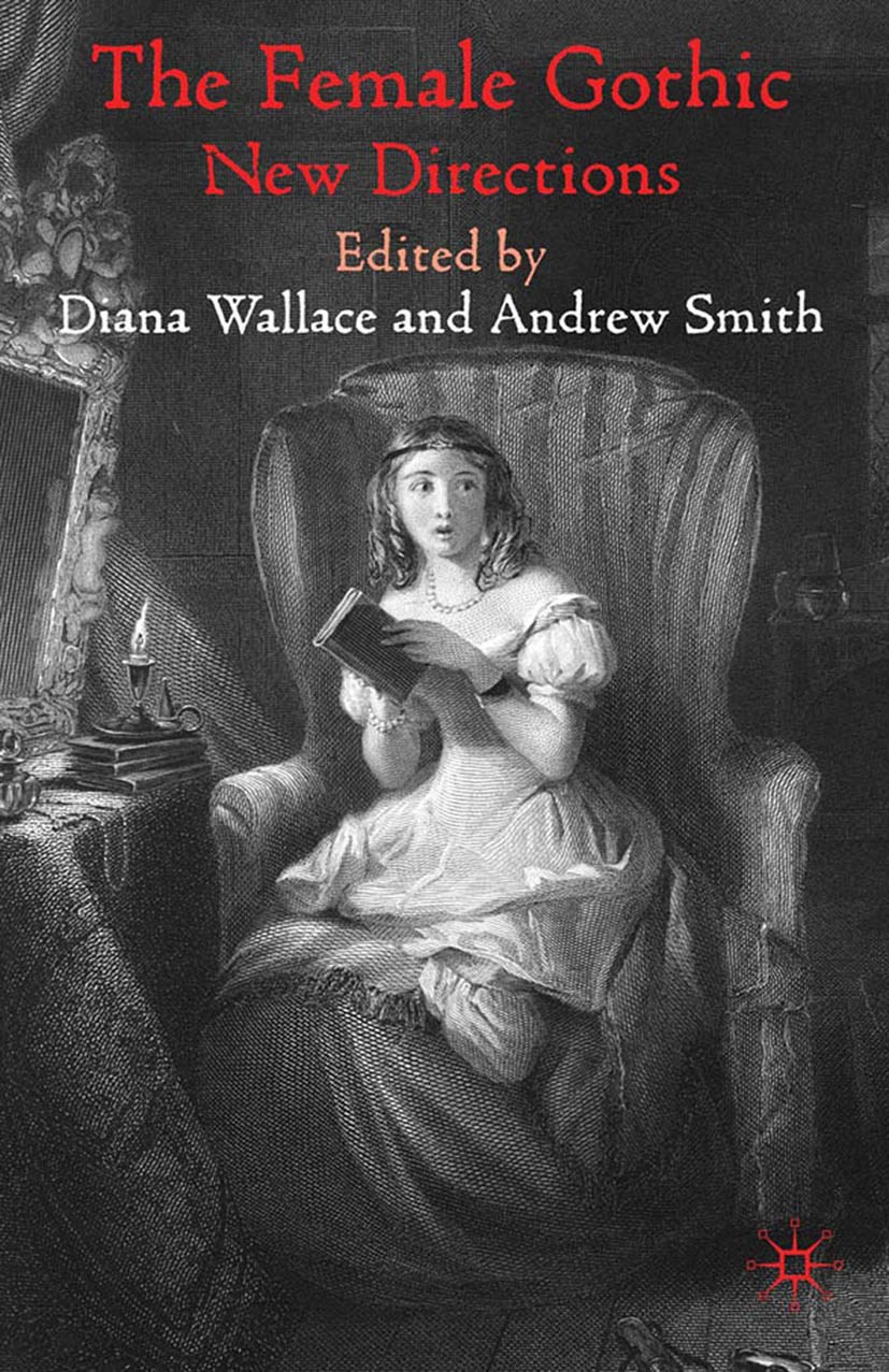 Smith, Andrew - The Female Gothic, ebook