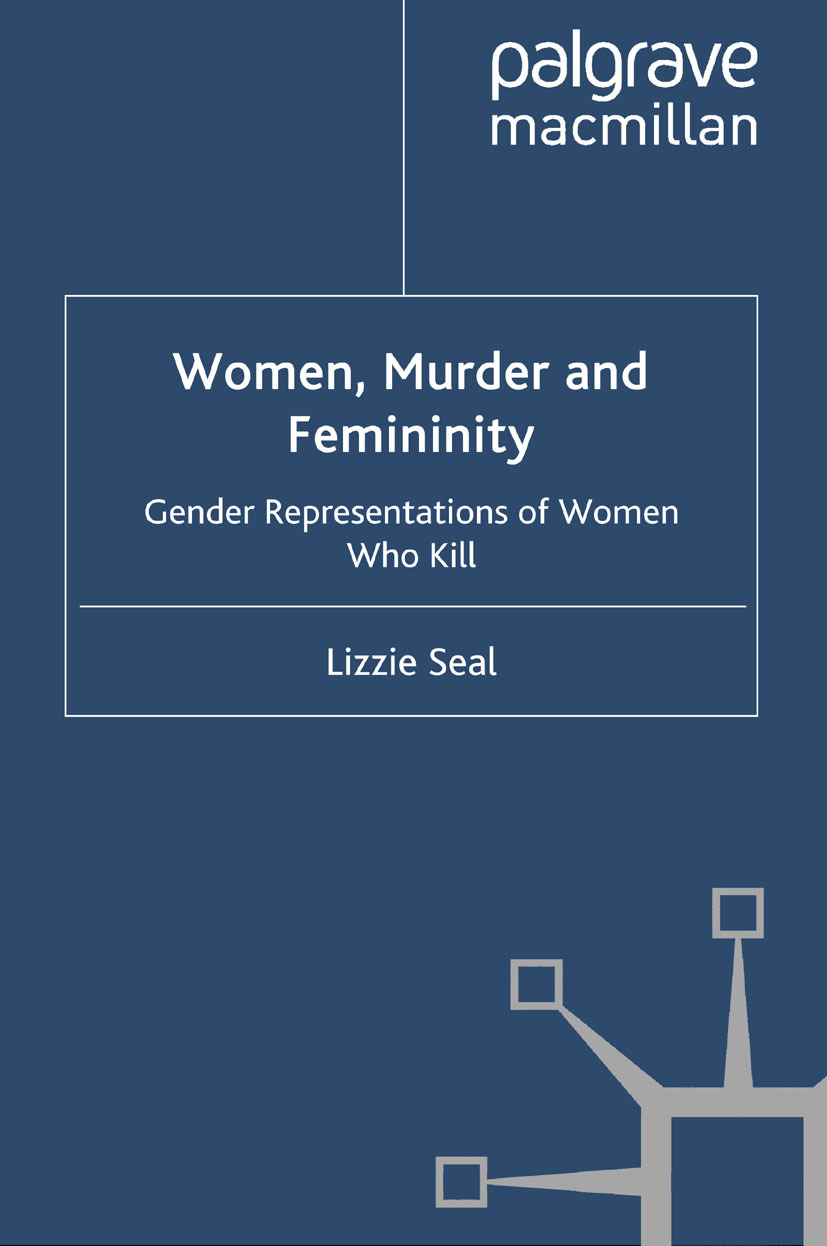 Seal, Lizzie - Women, Murder and Femininity, ebook