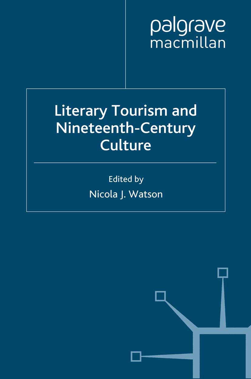 Watson, Nicola J. - Literary Tourism and Nineteenth- Century Culture, ebook