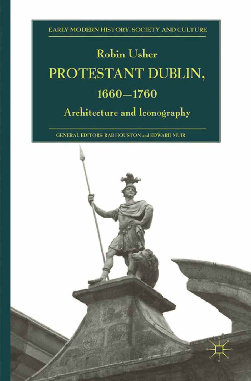 Usher, Robin - Protestant Dublin, 1660–1760, e-kirja