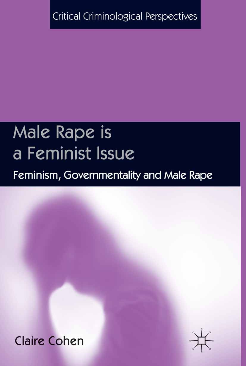Cohen, Claire - Male Rape is a Feminist Issue, ebook