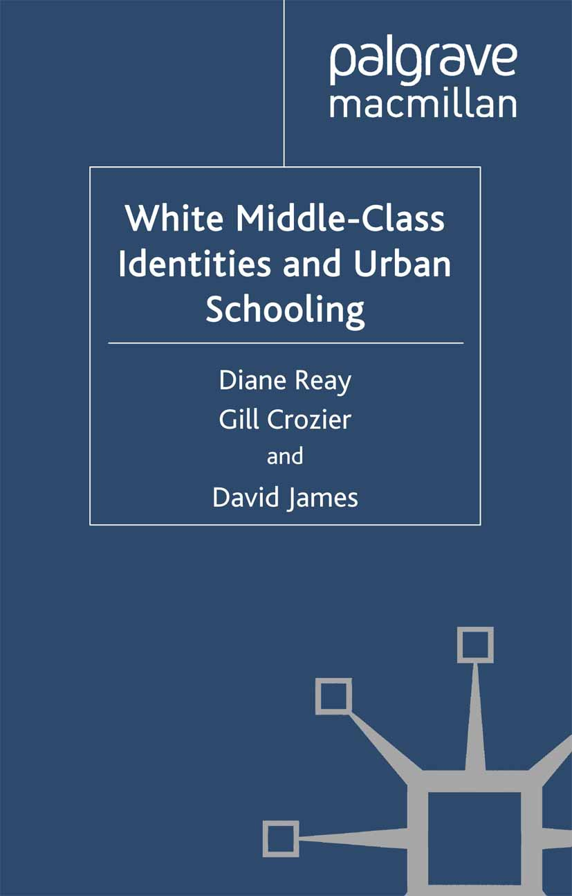 Crozier, Gill - White Middle-Class Identities and Urban Schooling, ebook