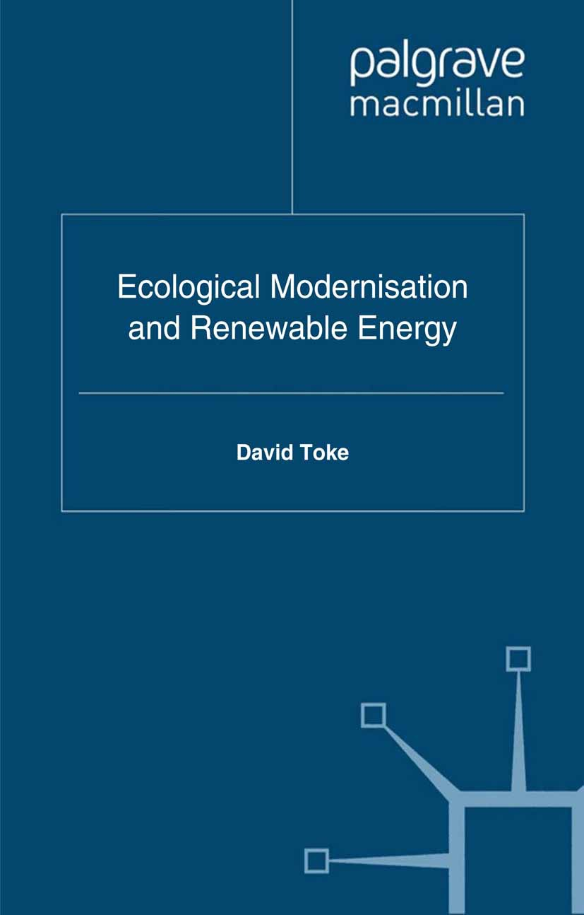 Toke, David - Ecological Modernisation and Renewable Energy, ebook