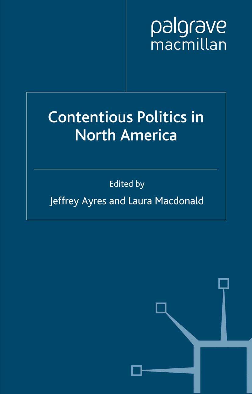 Ayres, Jeffrey - Contentious Politics in North America, ebook