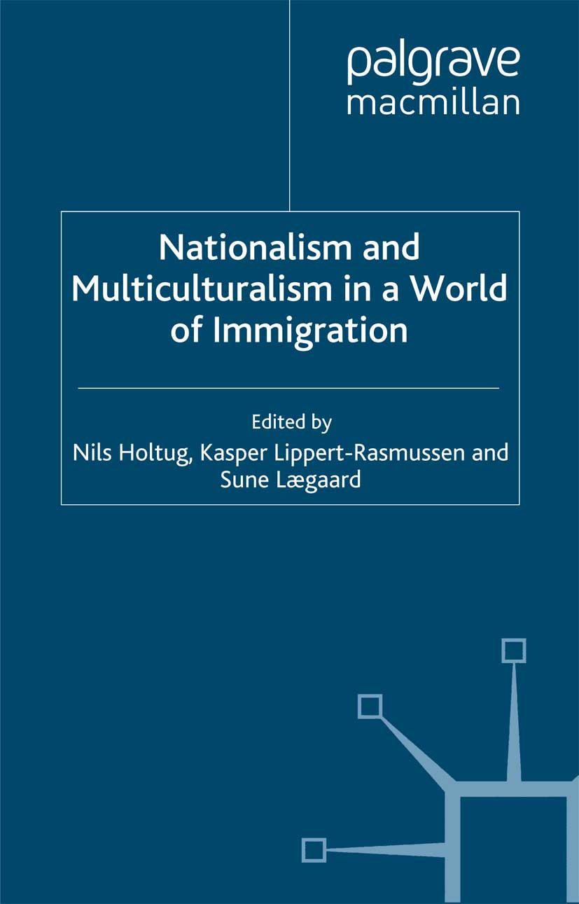 Holtug, Nils - Nationalism and Multiculturalism in a World of Immigration, ebook