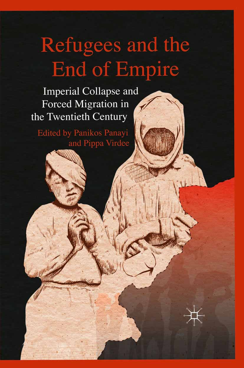 Panayi, Panikos - Refugees and the End of Empire, ebook