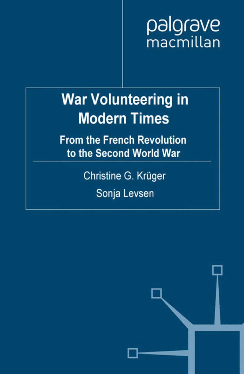 Krüger, Christine G. - War Volunteering in Modern Times, e-bok