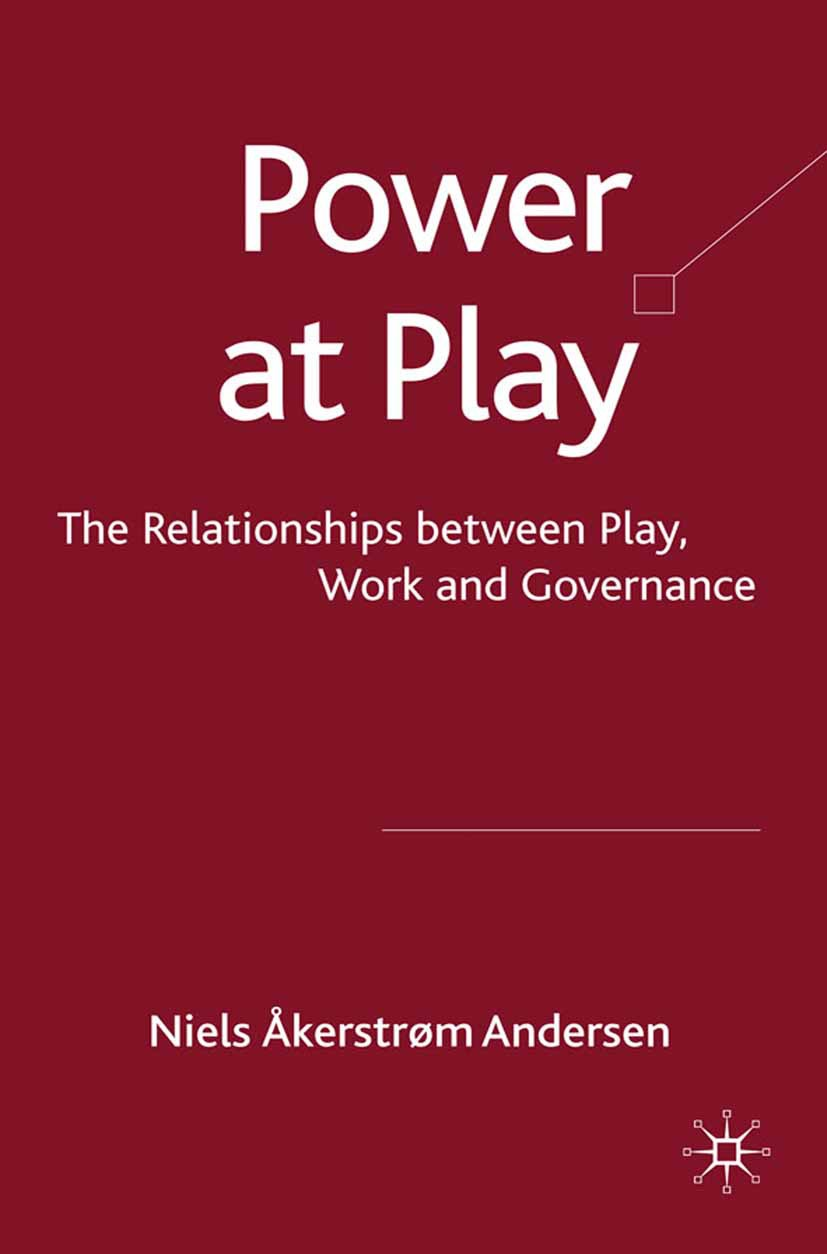 Andersen, Niels Åkerstrøm - Power at Play, e-bok