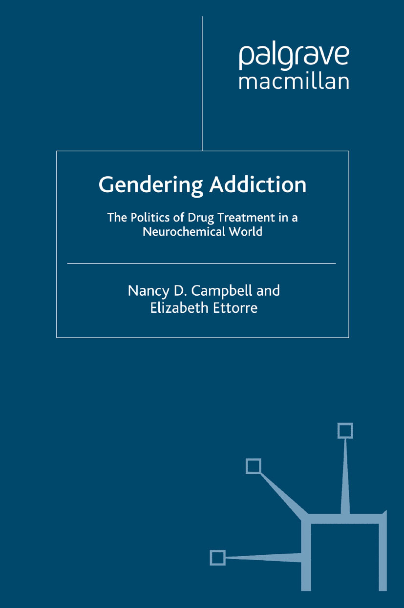 Campbell, Nancy D. - Gendering Addiction, ebook