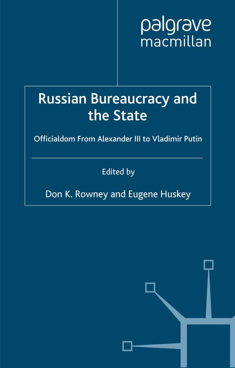 Huskey, Eugene - Russian Bureaucracy and the State, ebook