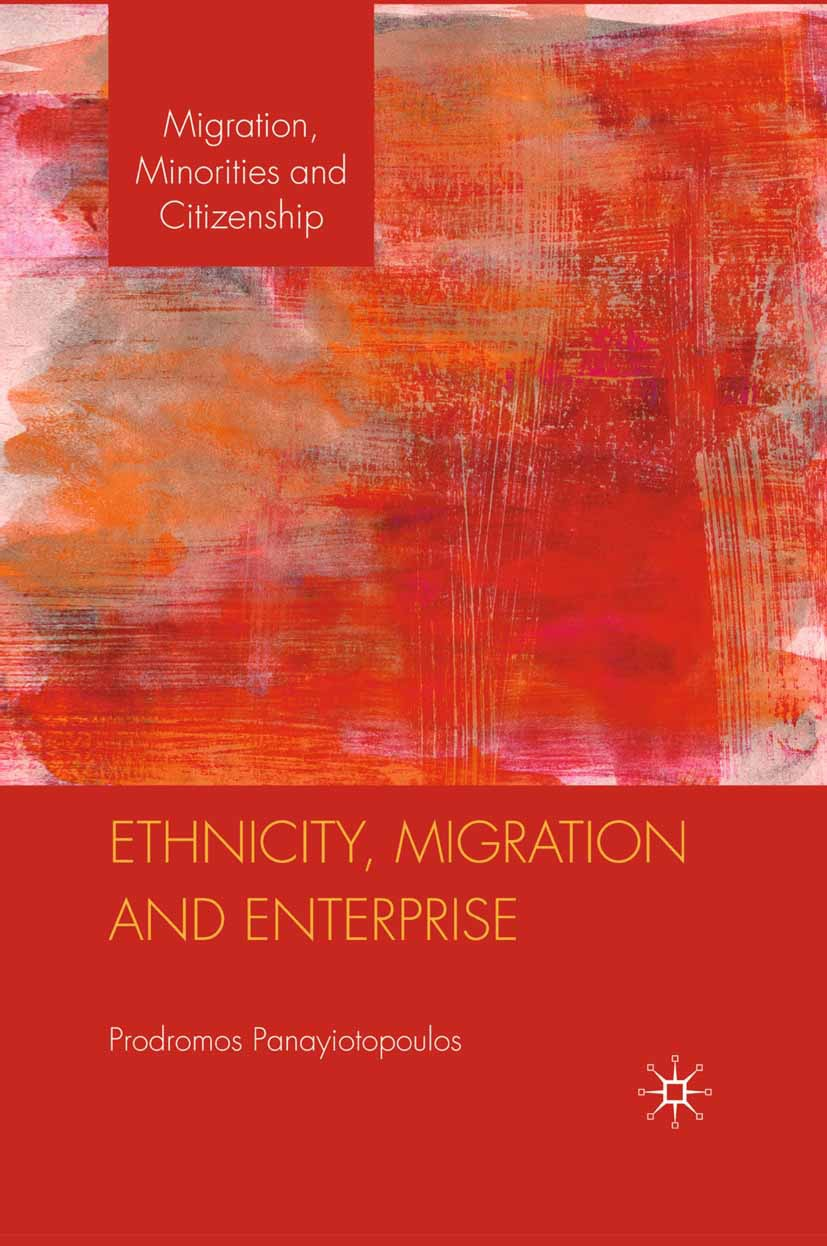 Panayiotopoulos, Prodromos - Ethnicity, Migration and Enterprise, e-bok