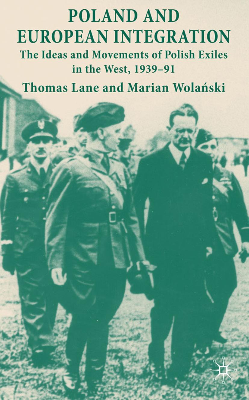 Lane, Thomas - Poland and European Integration, ebook