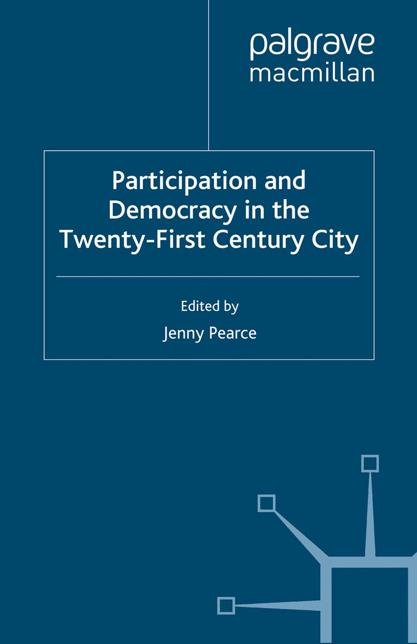 Pearce, Jenny - Participation and Democracy in the Twenty-First Century City, ebook