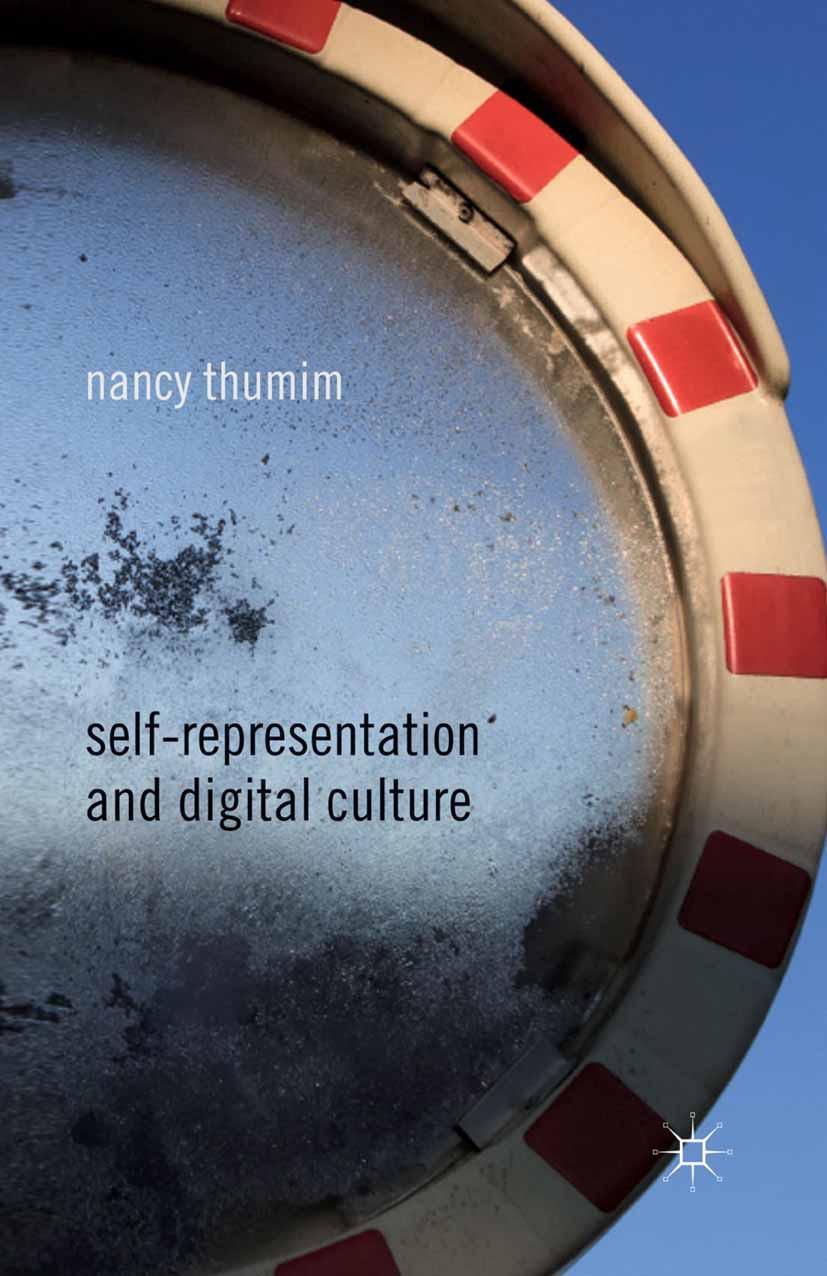 Thumim, Nancy - Self-Representation and Digital Culture, ebook