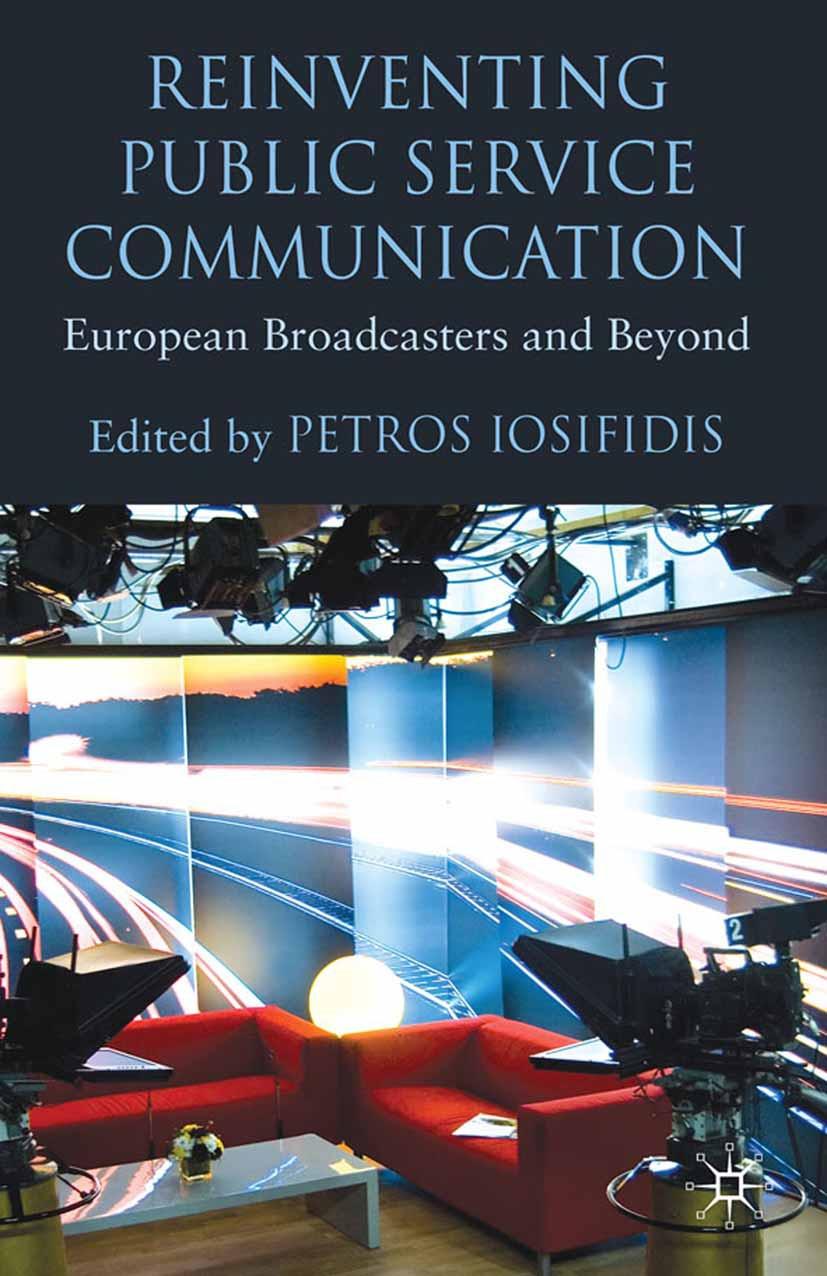 Iosifidis, Petros - Reinventing Public Service Communication, ebook