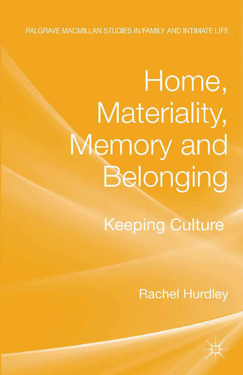 Hurdley, Rachel - Home, Materiality, Memory and Belonging, ebook
