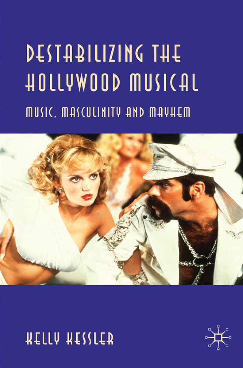 Kessler, Kelly - Destabilizing the Hollywood Musical, ebook
