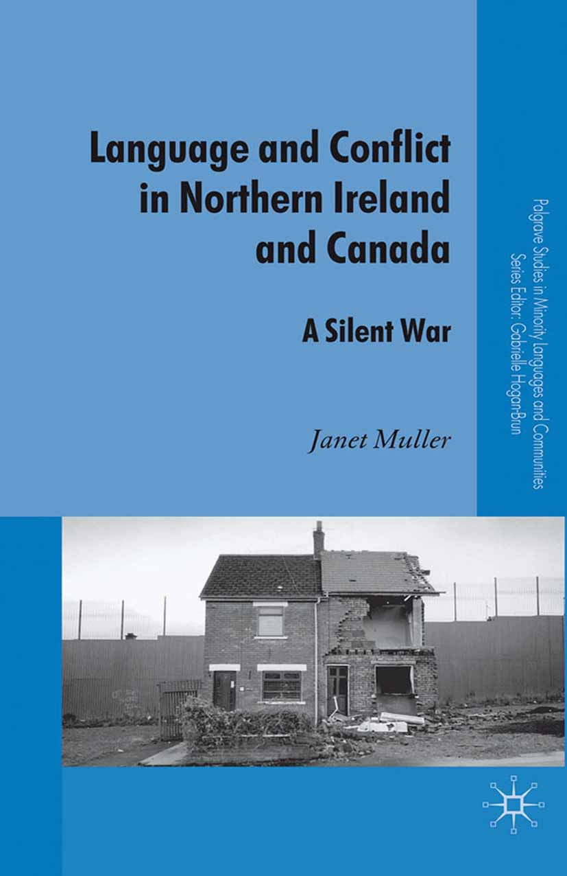 Muller, Janet - Language and Conflict in Northern Ireland and Canada, ebook