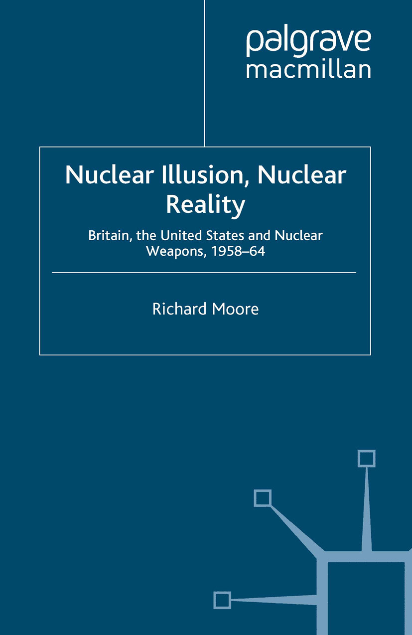Moore, Richard - Nuclear Illusion, Nuclear Reality, ebook
