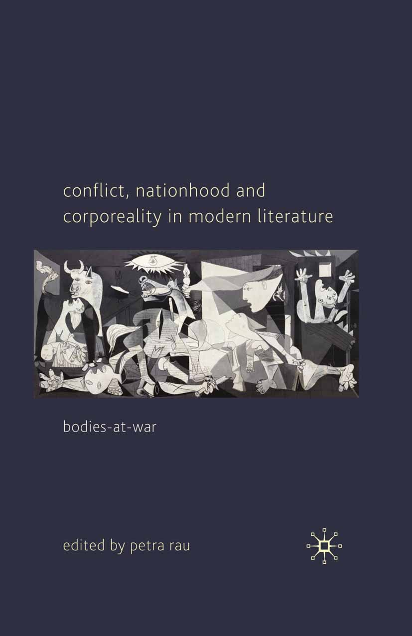 Rau, Petra - Conflict, Nationhood and Corporeality in Modern Literature, ebook