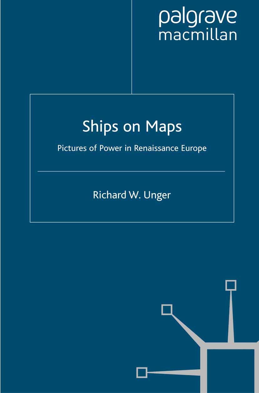 Unger, Richard W. - Ships on Maps, ebook