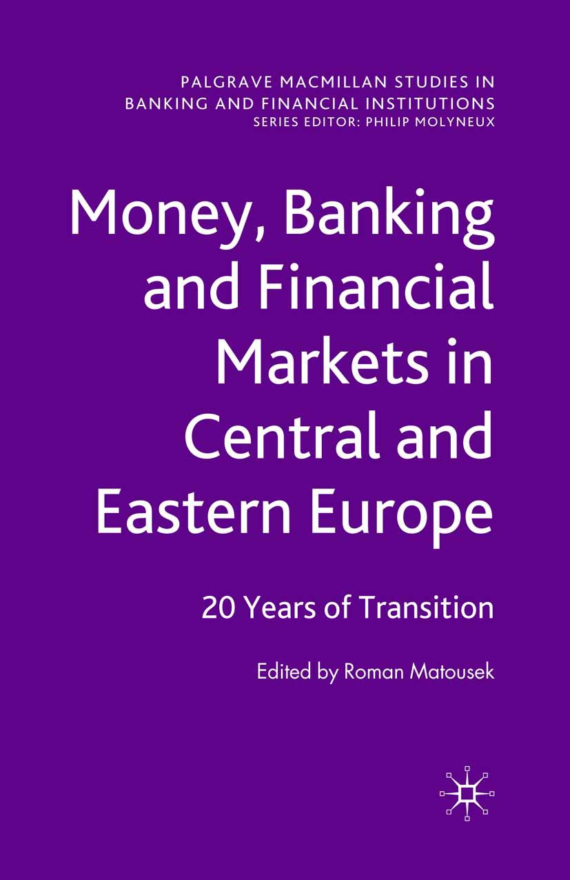 Matousek, Roman - Money, Banking and Financial Markets in Central and Eastern Europe, ebook