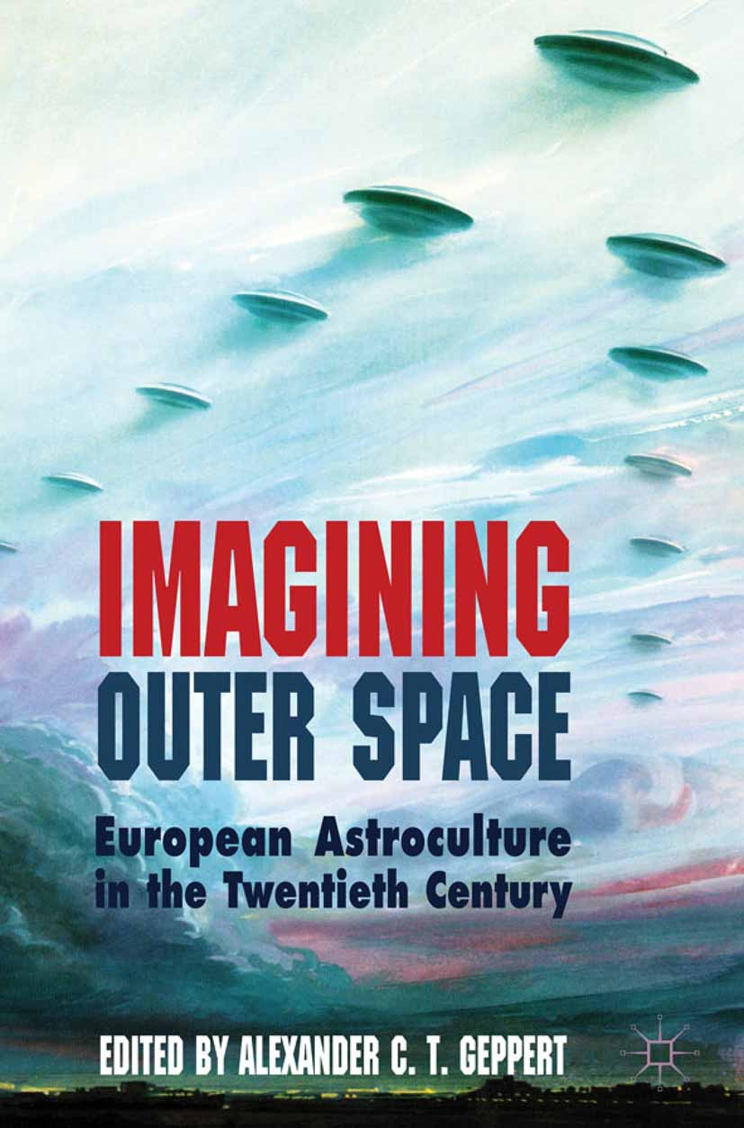 Geppert, Alexander C. T. - Imagining Outer Space, ebook
