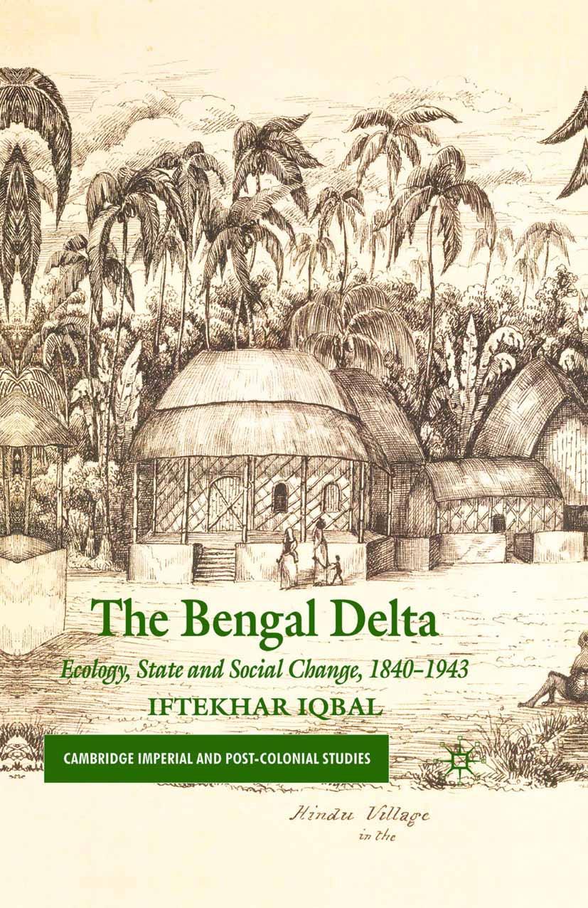 Iqbal, Iftekhar - The Bengal Delta, ebook