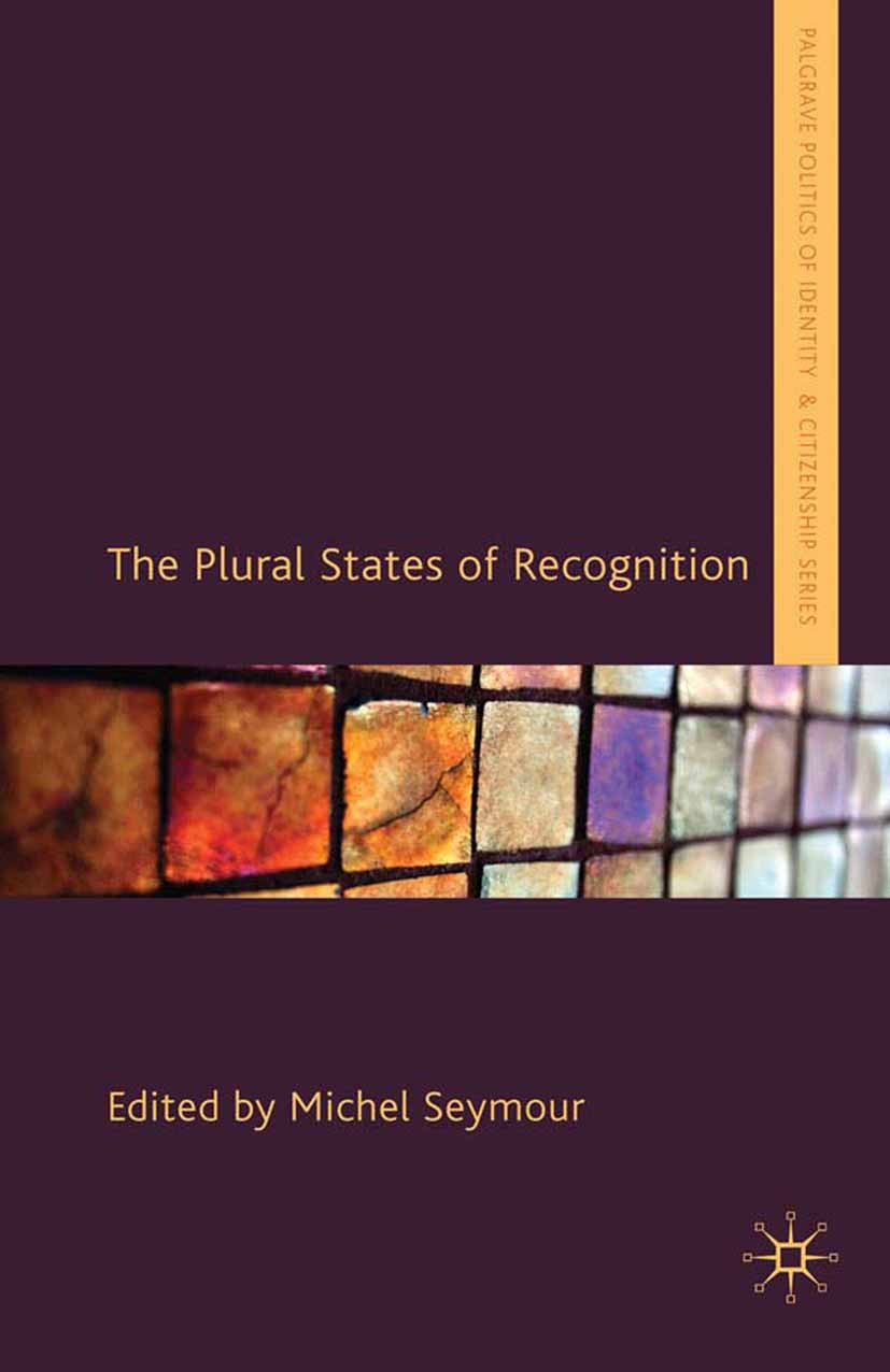 Seymour, Michel - The Plural States of Recognition, ebook