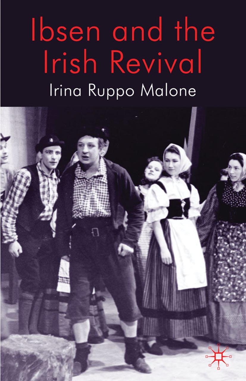Malone, Irina Ruppo - Ibsen and the Irish Revival, ebook