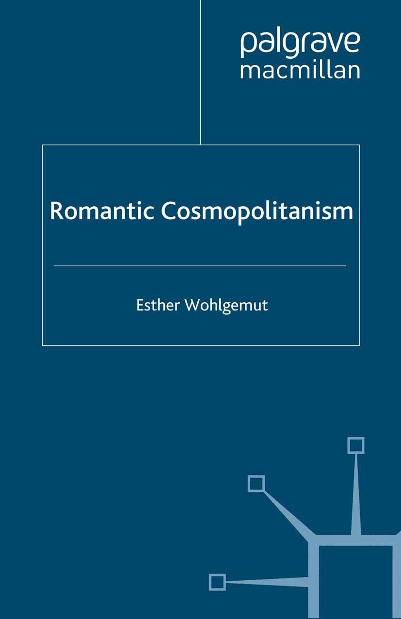 Wohlgemut, Esther - Romantic Cosmopolitanism, ebook