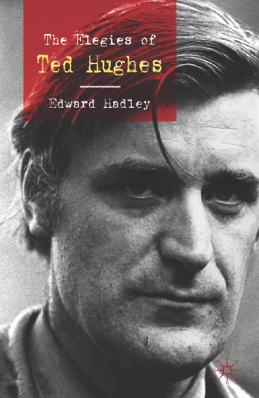 Hadley, Edward - The Elegies of Ted Hughes, ebook