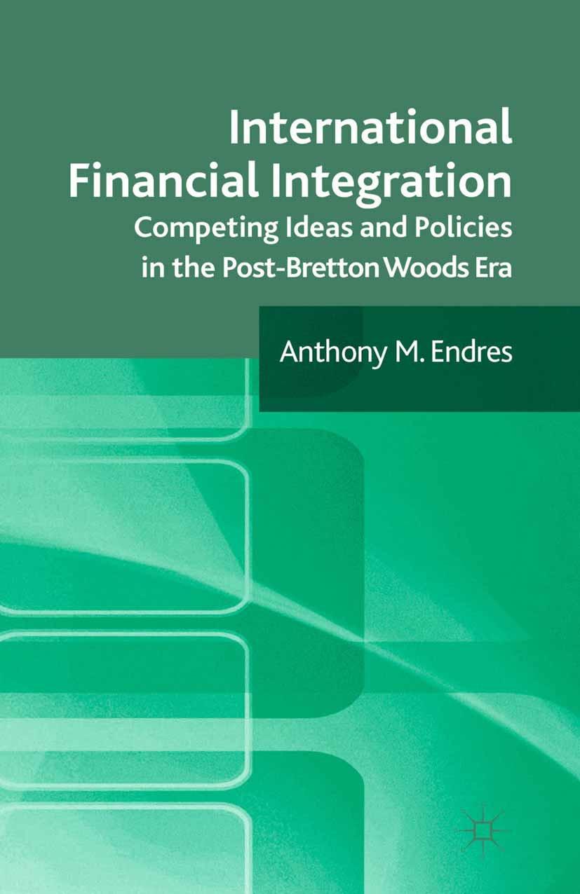Endres, Anthony M. - International Financial Integration, ebook