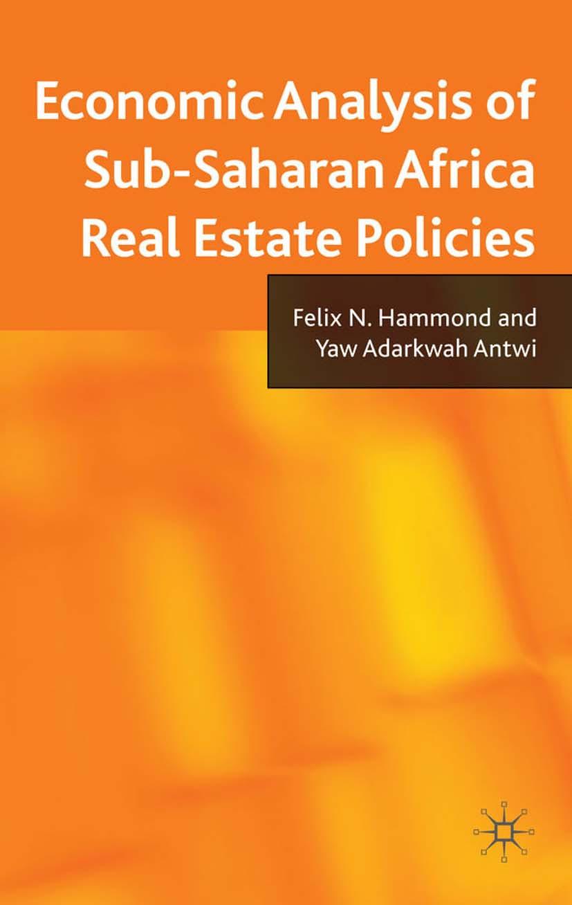 Antwi, Yaw Adarkwah - Economic Analysis of Sub-Saharan Africa Real Estate Policies, ebook