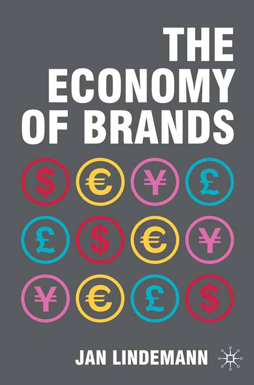 Lindemann, Jan - The Economy of Brands, ebook
