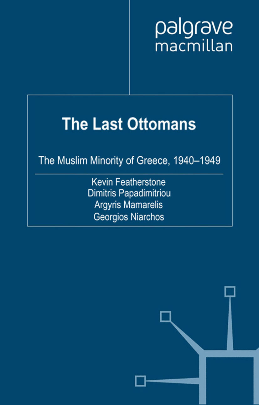 Featherstone, Kevin - The Last Ottomans, ebook