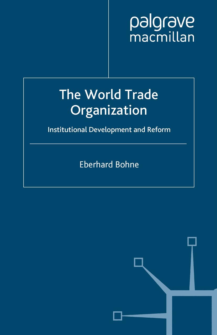 Bohne, Eberhard - The World Trade Organization, ebook
