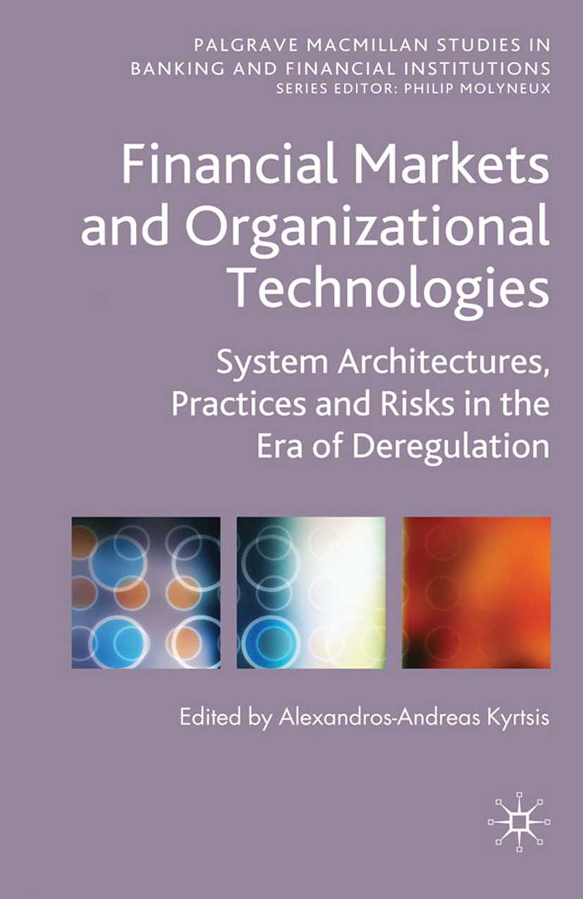 Kyrtsis, Alexandros-Andreas - Financial Markets and Organizational Technologies, ebook