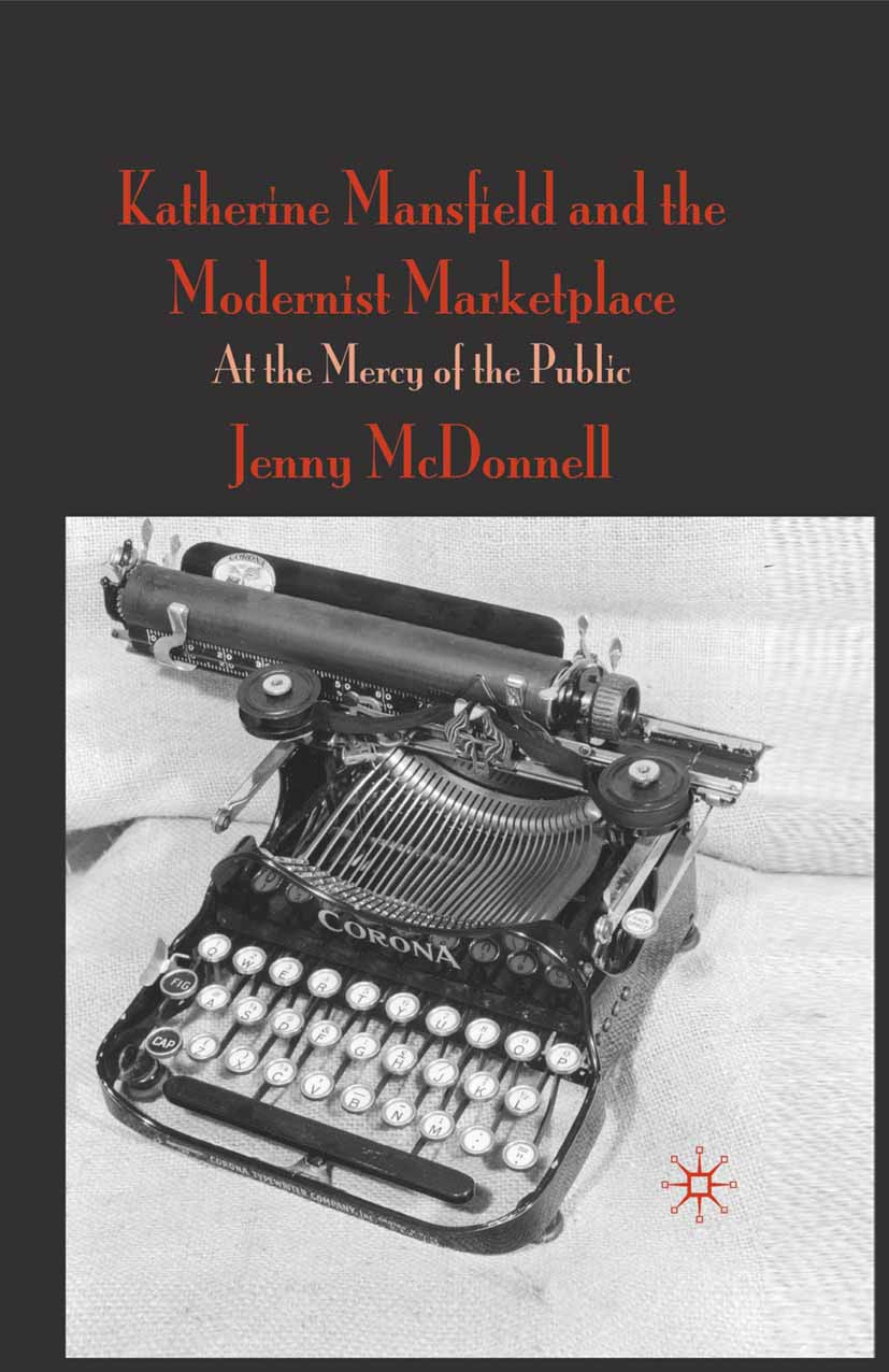 McDonnell, Jenny - Katherine Mansfield and the Modernist Marketplace, ebook