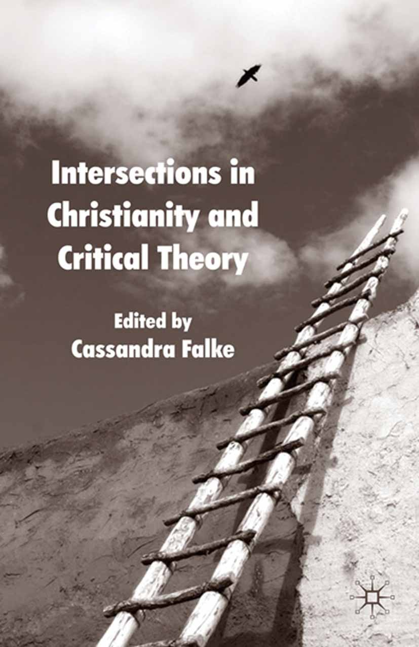 Falke, Cassandra - Intersections in Christianity and Critical Theory, ebook