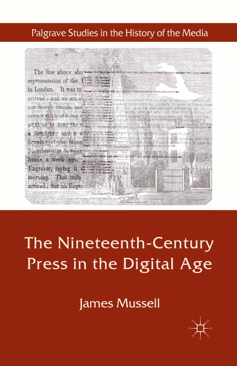 Mussell, James - The Nineteenth-Century Press in the Digital Age, e-bok