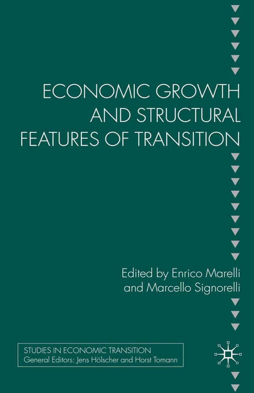 Marelli, Enrico - Economic Growth and Structural Features of Transition, e-bok