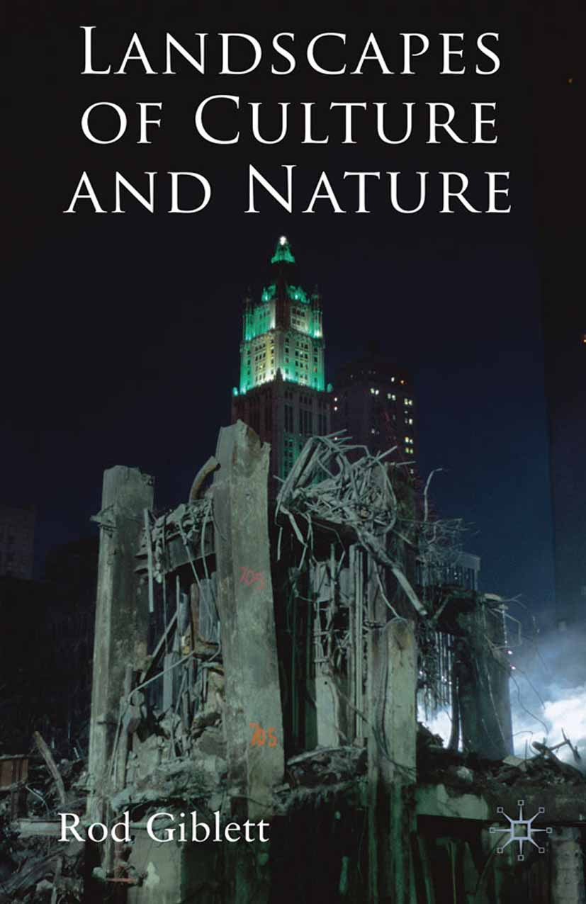 Giblett, Rod - Landscapes of Culture and Nature, ebook