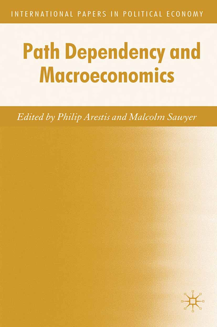 Arestis, Philip - Path Dependency and Macroeconomics, ebook