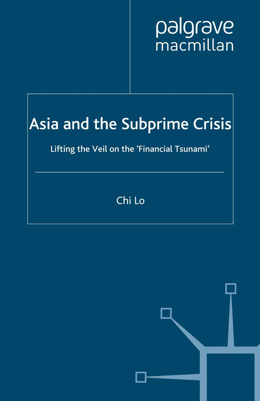 Lo, Chi - Asia and the Subprime Crisis, ebook