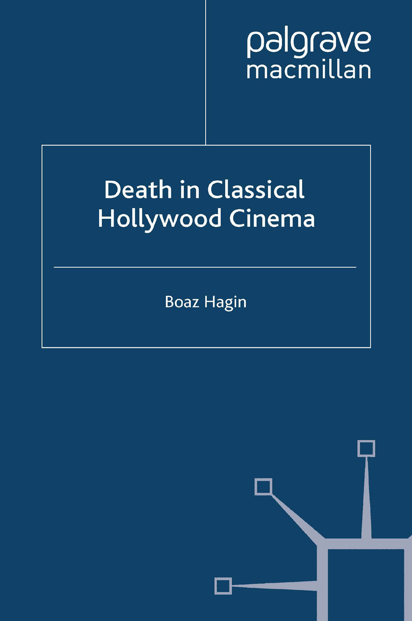 Hagin, Boaz - Death in Classical Hollywood Cinema, ebook