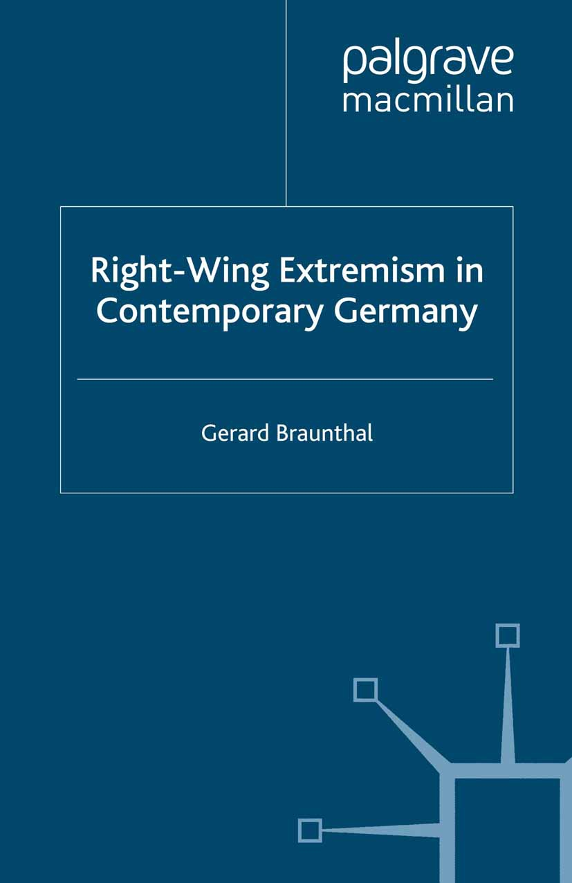 Braunthal, Gerard - Right-Wing Extremism in Contemporary Germany, ebook