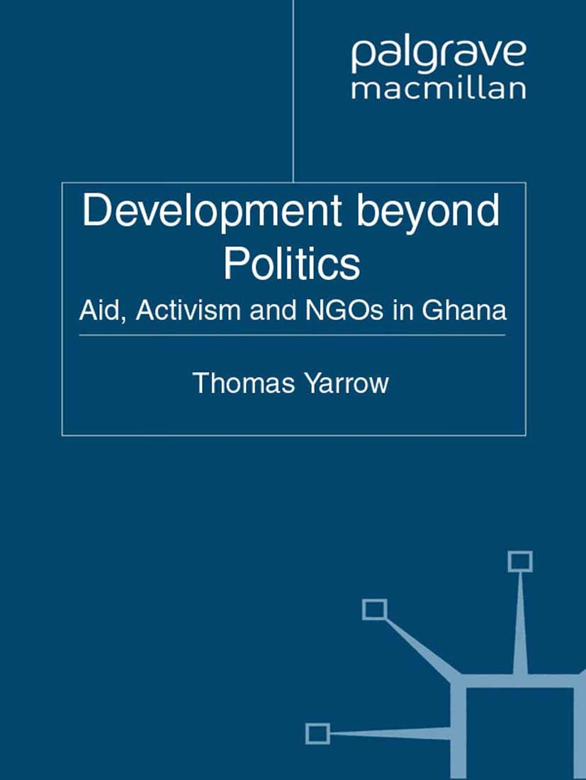Yarrow, Thomas - Development beyond Politics, ebook